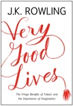 Very Good Lives book summary, reviews and downlod