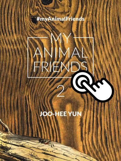 My Animal Friends by Joo-Hee Yun Book Summary, Reviews and E-Book Download