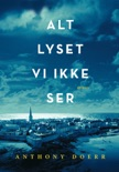 Alt lyset vi ikke ser book summary, reviews and downlod