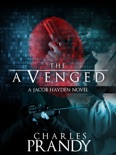 The Avenged (A Detective Series of Crime and Suspense Thrillers) (Book 1) book summary, reviews and download