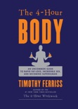 The 4-Hour Body book summary, reviews and download