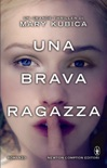 Una brava ragazza book summary, reviews and downlod