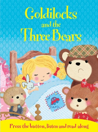 Goldilocks and the Three Bears by Igloo Books Ltd book summary, reviews and downlod