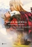 Las Guerreras Maxwell, 2. Desde donde se domine la llanura resumen del libro