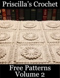 Priscilla's Crochet Free Patterns Volume 2 book summary, reviews and download
