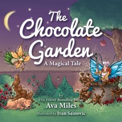 The Chocolate Garden: A Magical Tale E-Book Download