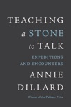 Teaching a Stone to Talk book summary, reviews and downlod