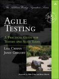 Agile Testing: A Practical Guide for Test... book summary, reviews and download