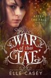 War of the Fae: Book 5 (After the Fall) book summary, reviews and download