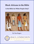 Black Africans in the Bible: Is the Bible for White People Only? book summary, reviews and download