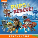 Pups to the Rescue! book summary, reviews and downlod
