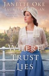 Where Trust Lies (Return to the Canadian West Book #2) book summary, reviews and downlod