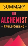 The Alchemist by Paulo Coelho -- Summary book summary, reviews and downlod
