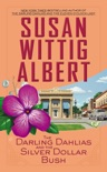 The Darling Dahlias and the Silver Dollar Bush book summary, reviews and downlod