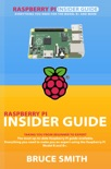 Raspberry Pi Insider Guide book summary, reviews and download