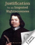 Justification by an Imputed Righteousness book summary, reviews and downlod