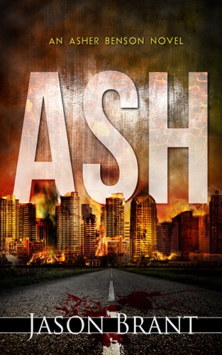 Ash by Jason Brant book summary, reviews and downlod