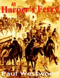 At Harper's Ferry book summary, reviews and download