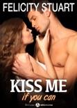 Kiss Me (If You Can) - Vol. 2 resumen del libro