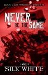 Never Be the Same book summary, reviews and download