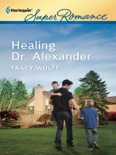 Healing Dr. Alexander book summary, reviews and downlod