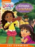 ¡Conoce a Emma! Lee Conmigo Libro de Cuentos (Dora and Friends) book summary, reviews and downlod