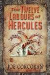 The Twelve Labours of Hercules book summary, reviews and download