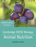 Cambridge IGCSE Biology: Animal Nutrition book summary, reviews and download