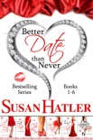Better Date than Never Boxed Set (Books 1-6) book summary, reviews and downlod