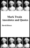 Mark Twain Anecdotes and Quotes book summary, reviews and downlod