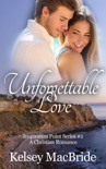 Unforgettable Love book summary, reviews and download