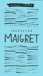 Inspector Maigret Omnibus: Volume 1 book summary, reviews and download