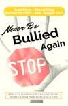 Never Be Bullied Again