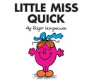 Little Miss Quick book summary, reviews and download