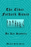 The Elder Futhark Runes book summary, reviews and download
