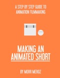 Making an Animated Short book summary, reviews and download