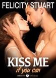 Kiss me (if you can) - Volumen 4 resumen del libro
