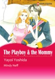 The Playboy & The Mommy book summary, reviews and downlod