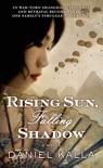 Rising Sun, Falling Shadow book summary, reviews and downlod