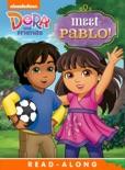 Meet Pablo! Read-Along Storybook