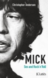 Mick, Sexe et Rock'n'roll book summary, reviews and downlod