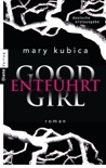 Good Girl. Entführt book summary, reviews and downlod