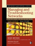 Mike Meyers' CompTIA Network+ Guide to Managing and Troubleshooting Networks Lab Manual, 3rd Edition (Exam N10-005) book summary, reviews and downlod