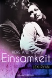 Here and Now: Einsamkeit book summary, reviews and downlod