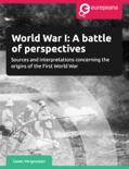 World War I: A Battle of Perspectives book summary, reviews and download