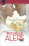 Sweet Silver Bells book summary, reviews and downlod