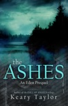 The Ashes: an Eden prequel book summary, reviews and downlod