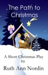 The Path to Christmas book summary, reviews and downlod
