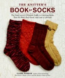 The Knitter's Book of Socks book summary, reviews and download