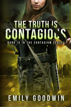 The Truth is Contagious (The Contagium Series Book 4) E-Book Download